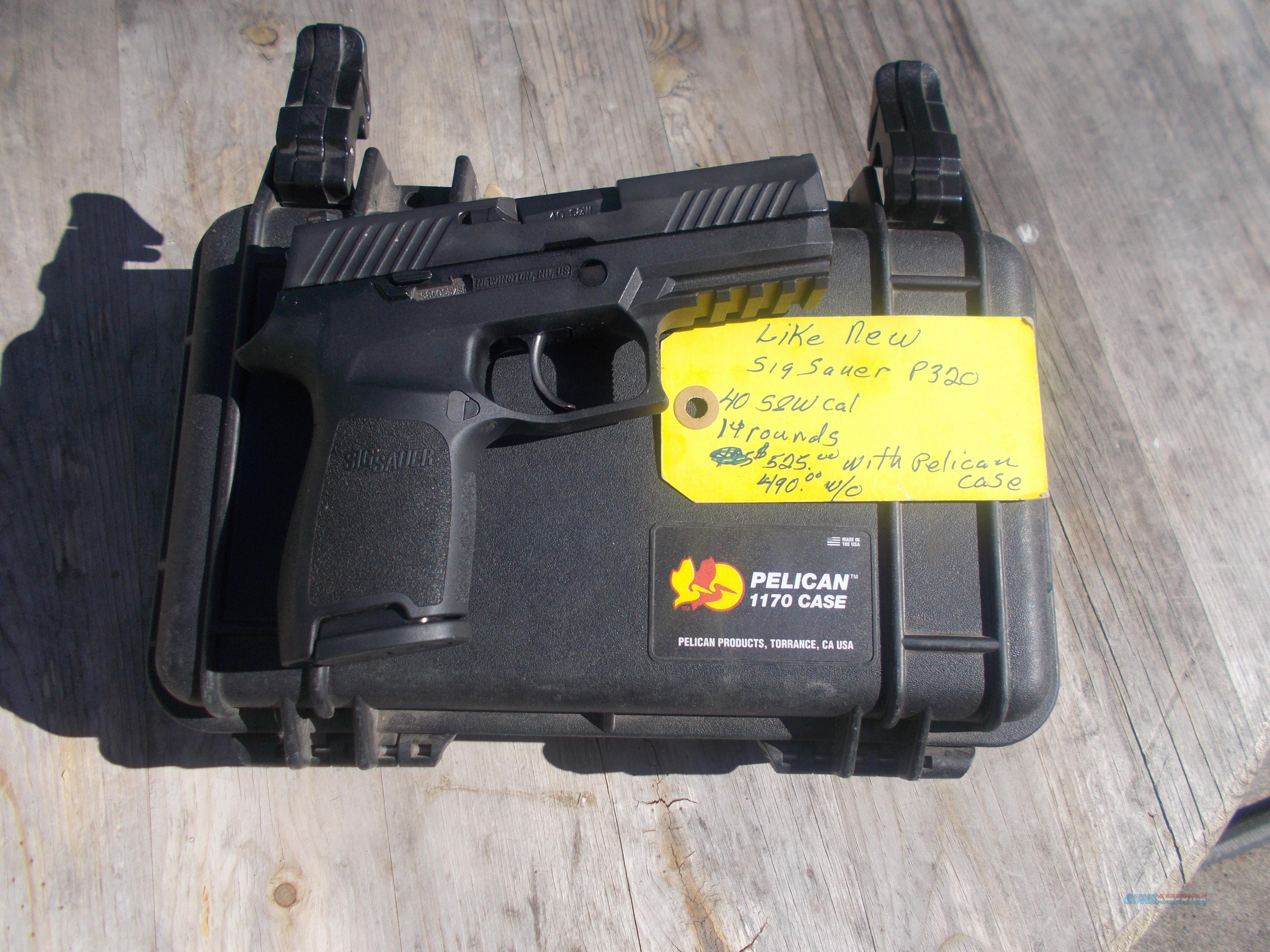 sig sauer p320 40SW cal  Guns > Pistols > Sig - Sauer/Sigarms Pistols > P320