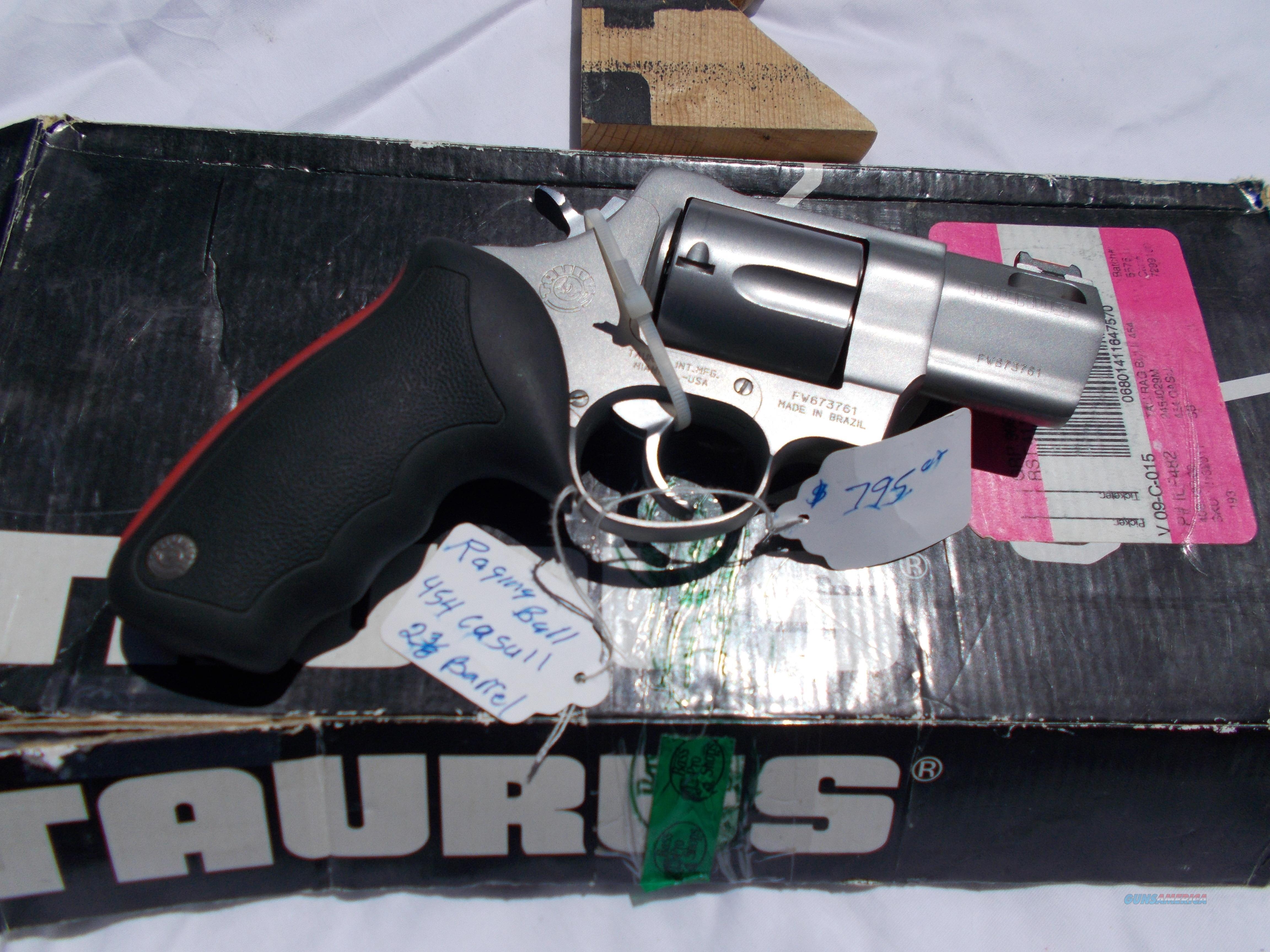 taurus raging bull 454 casull  Guns > Pistols > Taurus Pistols > Revolvers