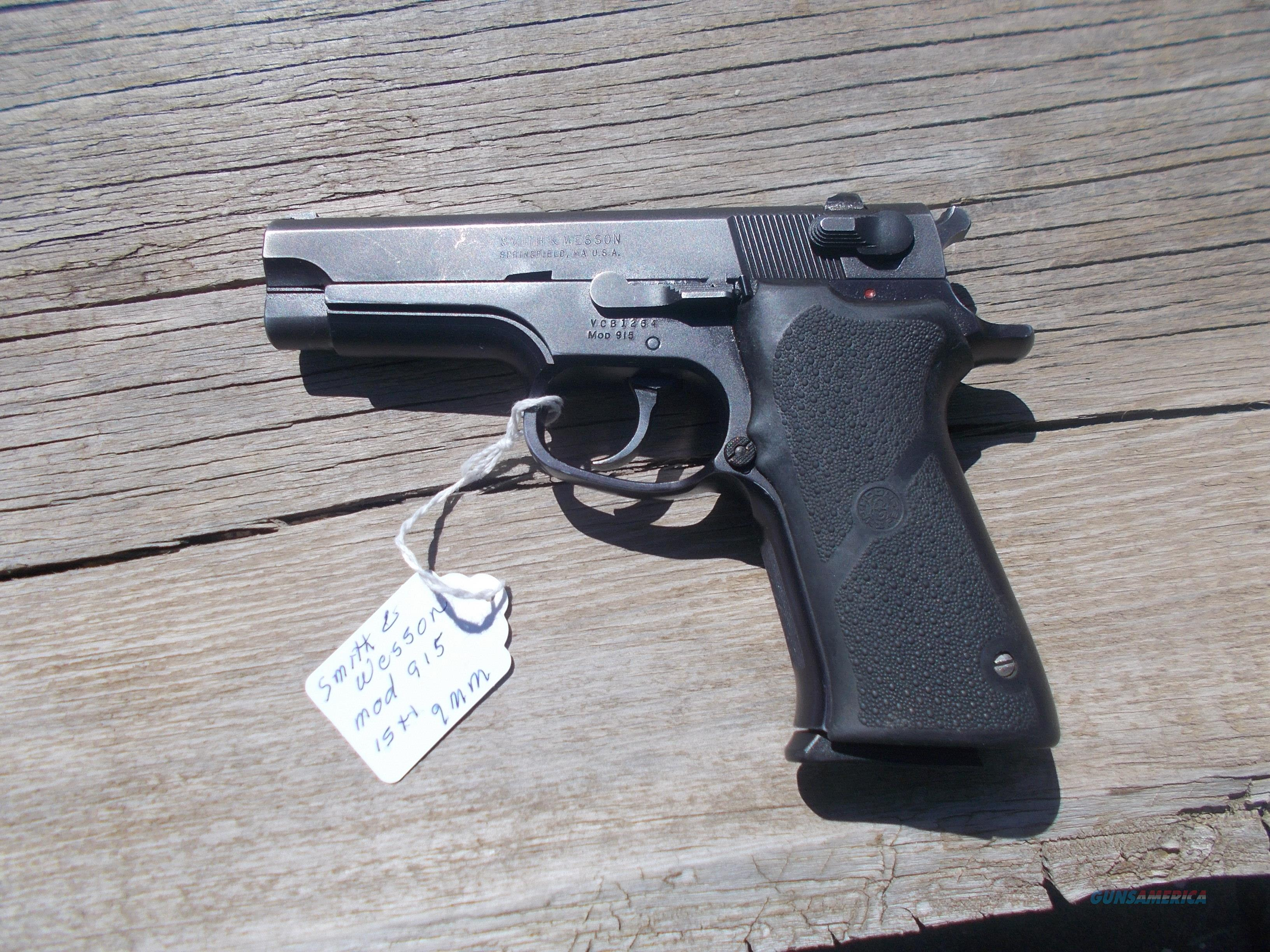 S&W mod.915 9mm  very nice  Guns > Pistols > Smith & Wesson Pistols - Autos > Steel Frame