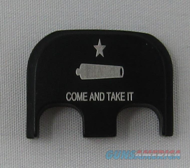Laser Engraved Glock Full Size Back Plate Come & Take it  Non-Guns > Gun Parts > Misc > Pistols