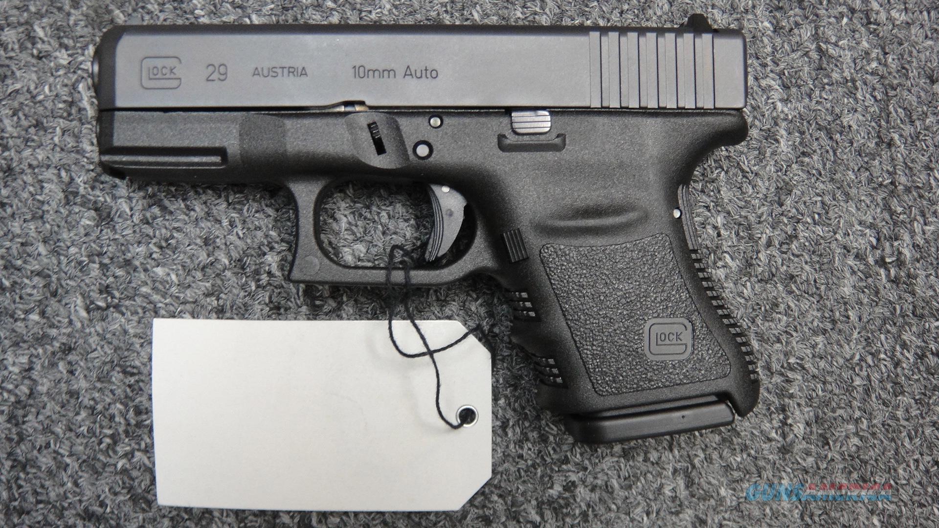 Glock 29 10mm  Guns > Pistols > Glock Pistols > 29/30/36