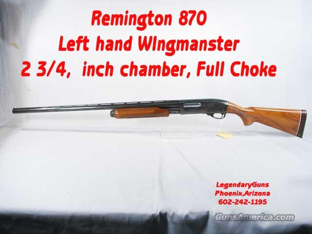Remington 870 Left handed 12 Wingmaster  Guns > Shotguns > Remington Shotguns  > Pump > Hunting