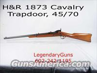 H&R 1873 Cavalry Trapdoor  45/70  Guns > Rifles > Harrington & Richardson Rifles