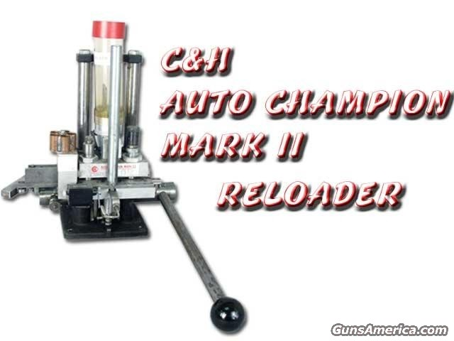 C&H Auto Loader  Non-Guns > Reloading > Equipment