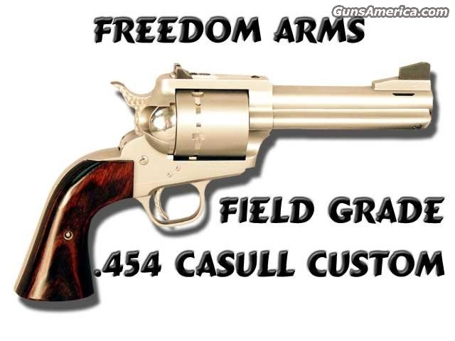 Field Grade .454 Casull Custom  Guns > Pistols > Freedom Arms Pistols