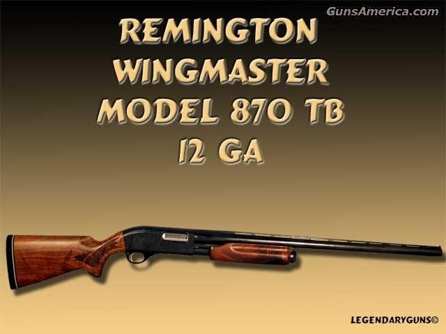 Model 870 TB 12 ga,  Guns > Rifles > Remington Rifles - Modern