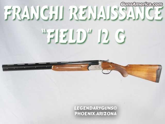 Franchi Renaissance Field 12g  Guns > Shotguns > Franchi Shotguns