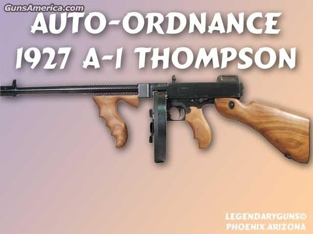 Thompson 1927A-1 45acp  Guns > Rifles > Auto Ordnance Rifles