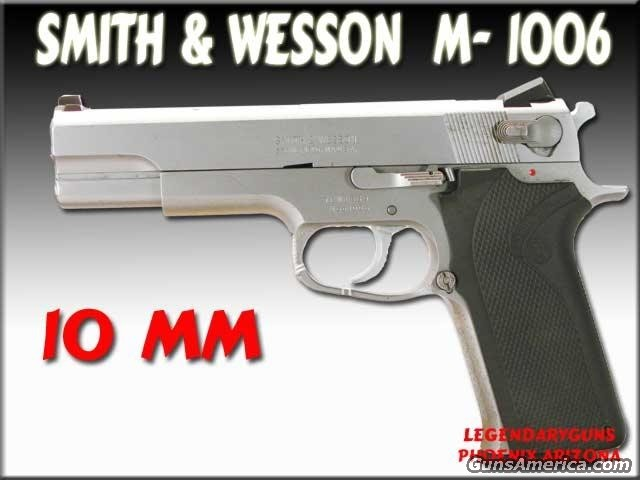 S&W 1006  Used  Guns > Pistols > Smith & Wesson Pistols - Autos