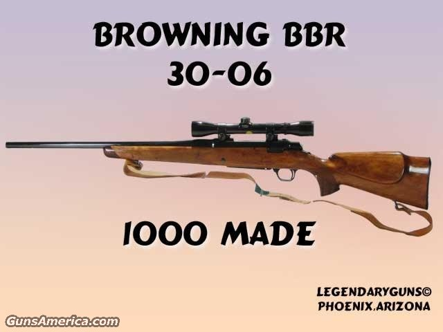 BBR 30-06  Guns > Rifles > Browning Rifles