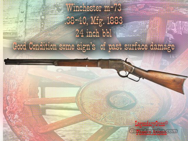 Winchester M-73 38-40 Mfg 1883  Guns > Rifles > Winchester Rifles - Pre-1899 Lever