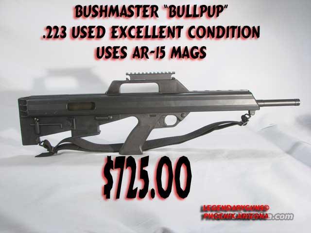"Bushmaster ""BullPup"" .223  Guns > Rifles > Bushmaster Rifles > Complete Rifles"