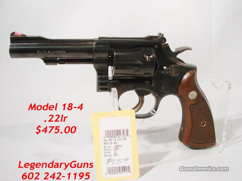 S&W Model 18-4 4 inch blue .22lr  Guns > Pistols > Smith & Wesson Revolvers > Full Frame Revolver