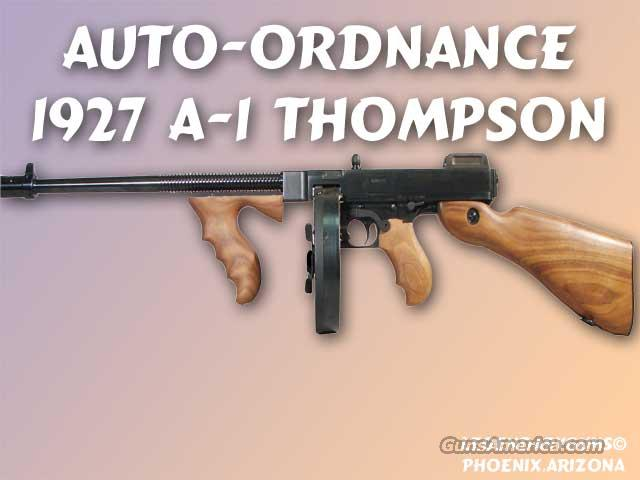 Auto Ordnance Thompson Machine Gun   Guns > Rifles > Auto Ordnance Rifles