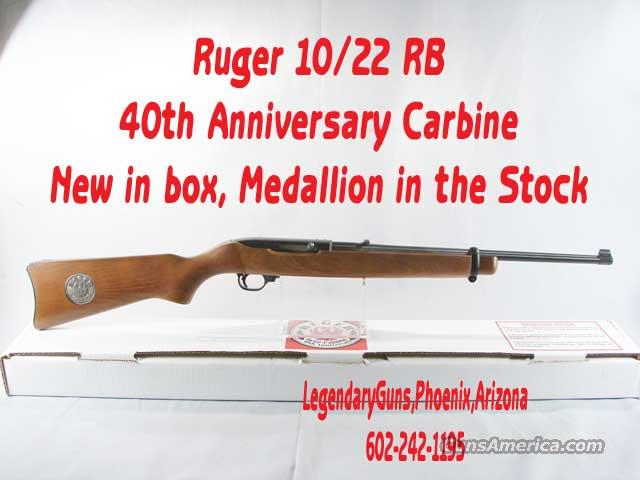 Ruger 10/22 40th Anniversary  Guns > Rifles > Ruger Rifles > 10-22