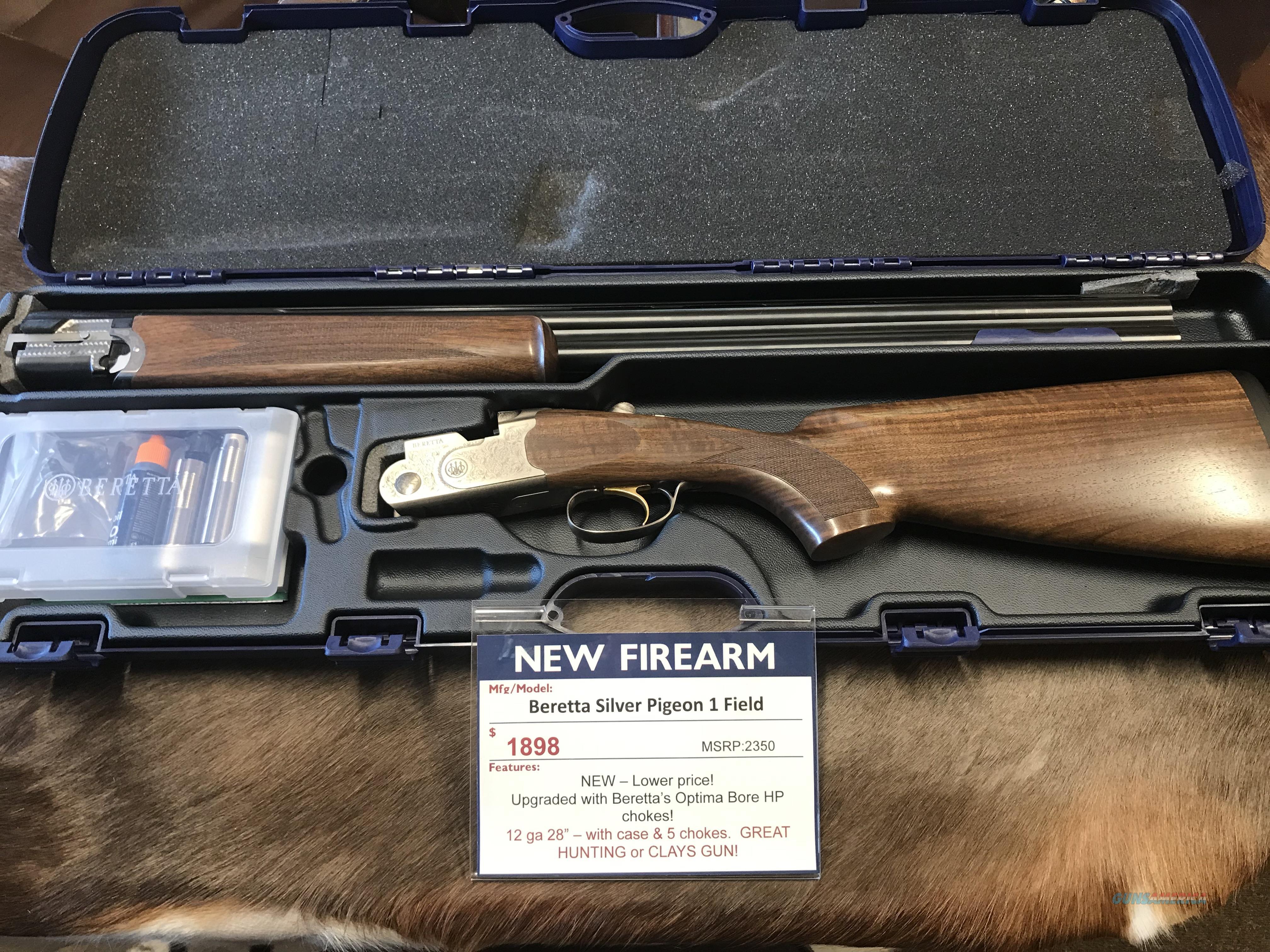 Beretta Silver Pigeon I Field NEW & LOWER Price!  Guns > Shotguns > Beretta Shotguns > O/U > Hunting