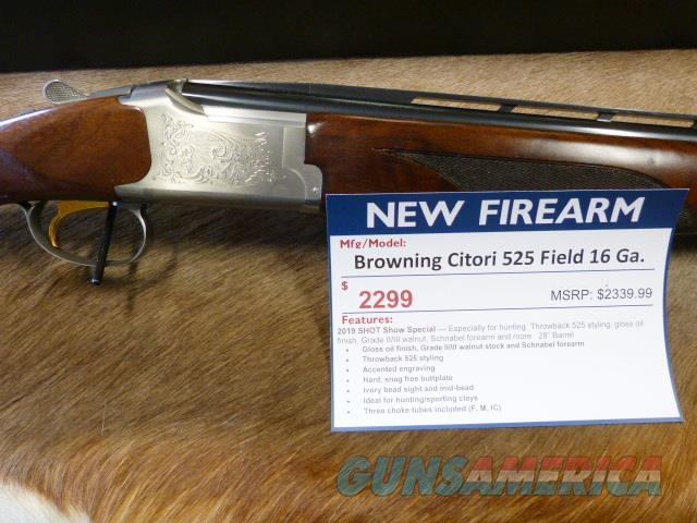 Browning Citori 525 Field 16 Ga 2019 SHOT SHOW Gun  Guns > Shotguns > Browning Shotguns > Over Unders > Citori > Hunting