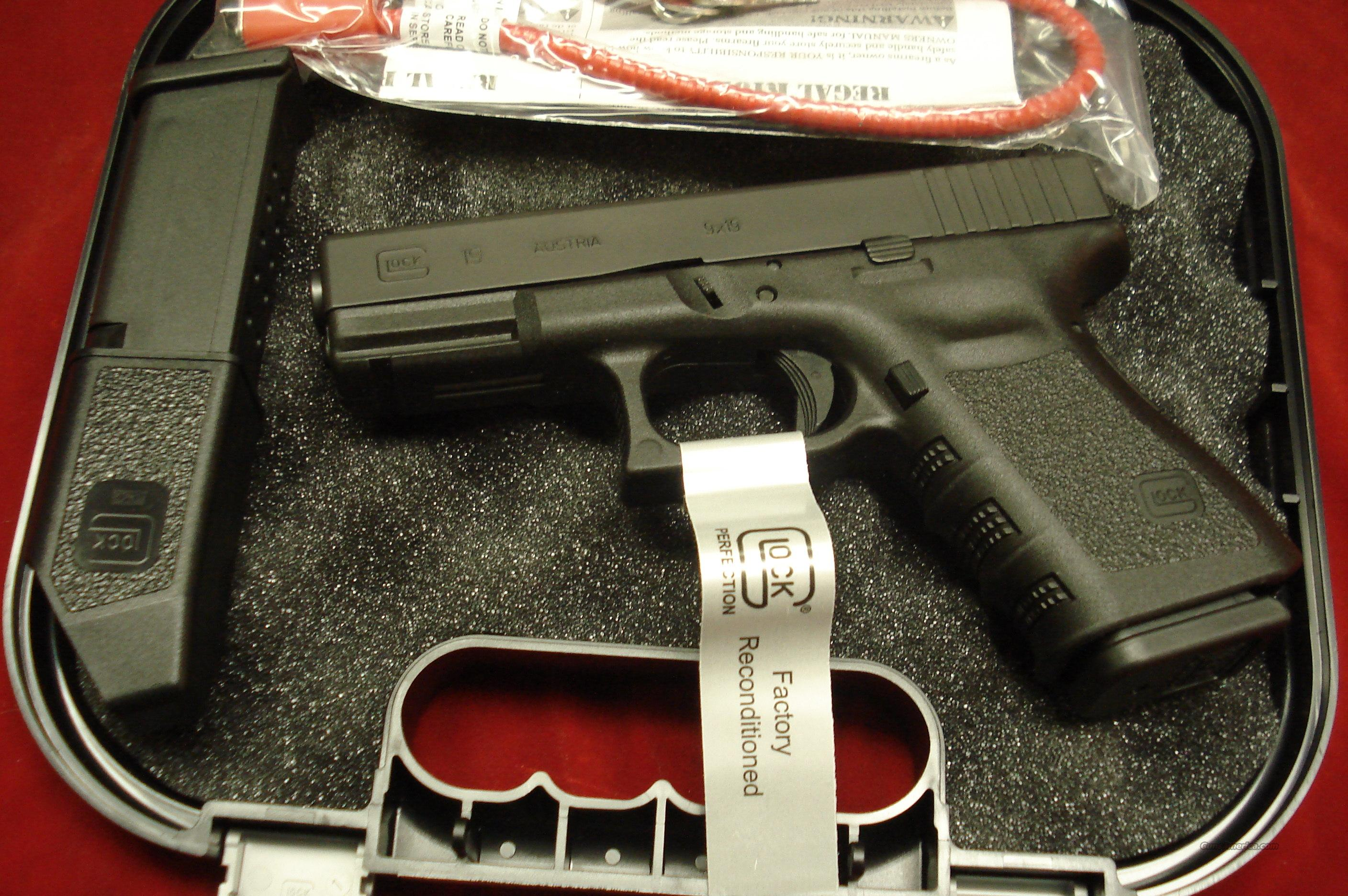 GLOCK MODEL 19 GEN3 FACTORY RECONDITIONED WITH HIGH CAPACITY MAGS NEW  Guns > Pistols > Glock Pistols > 19