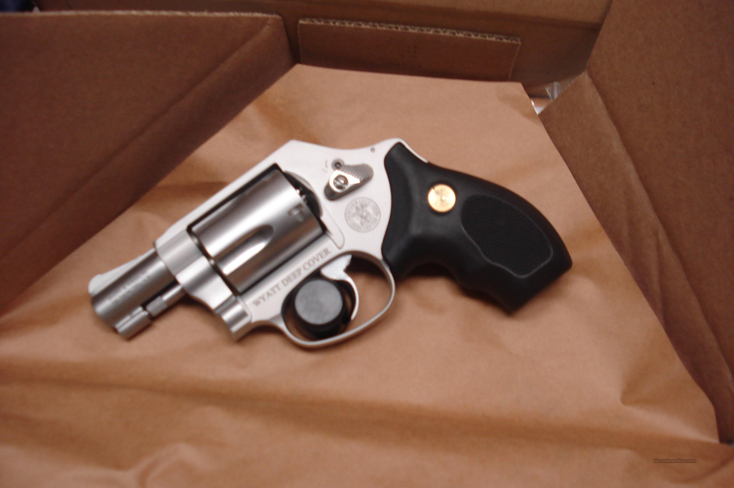 SMITH AND WESSON PERFORMANC CENTER MODEL 637 AIRWEIGHT WYATT DEEP COVER MODEL 38SPL NEW    Guns > Pistols > Smith & Wesson Revolvers > Pocket Pistols