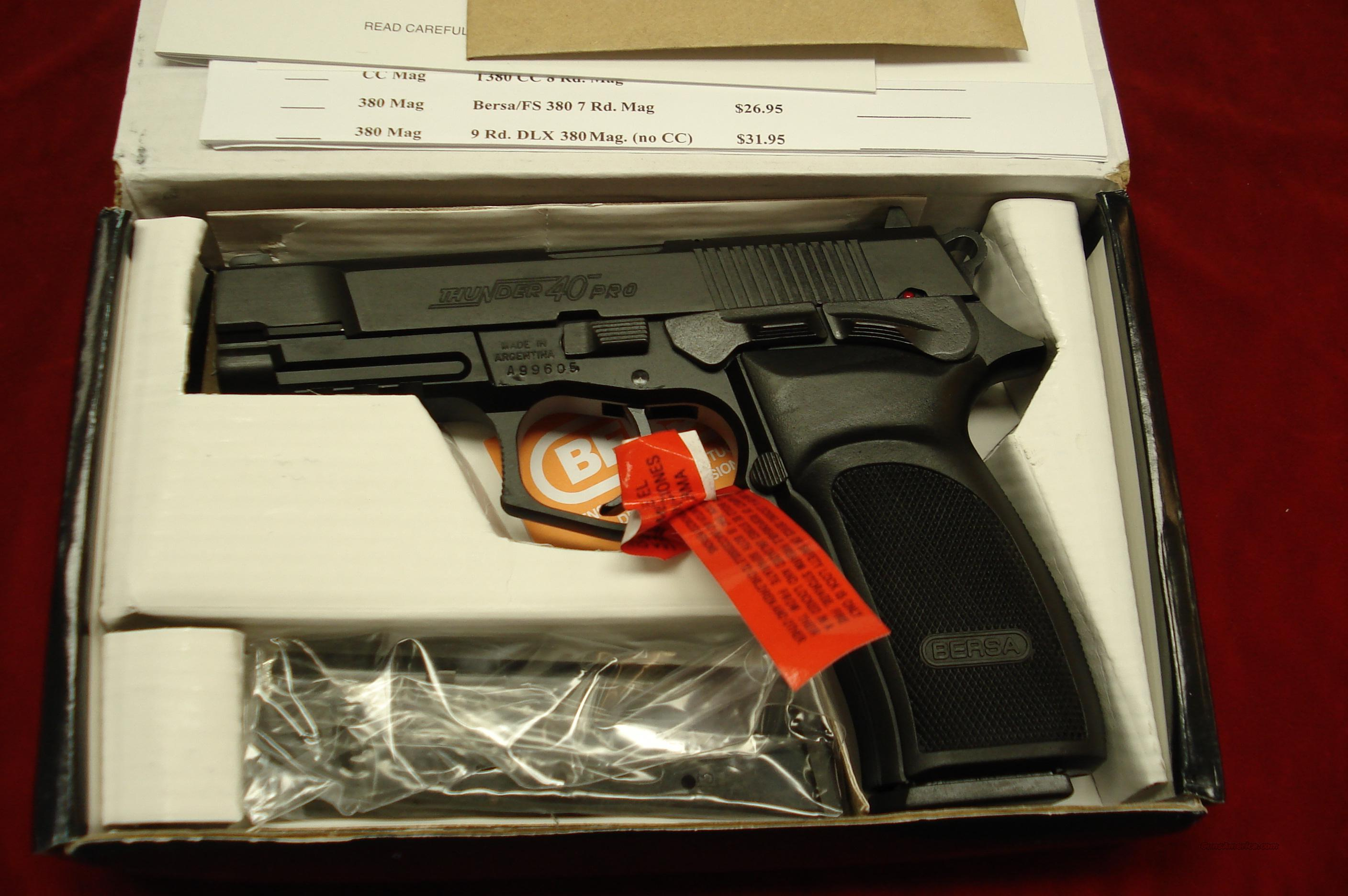 BERSA THUNDER 40 PRO MATTE FINISH HIGH CAPACITY 40CAL. NEW   Guns > Pistols > Bersa Pistols