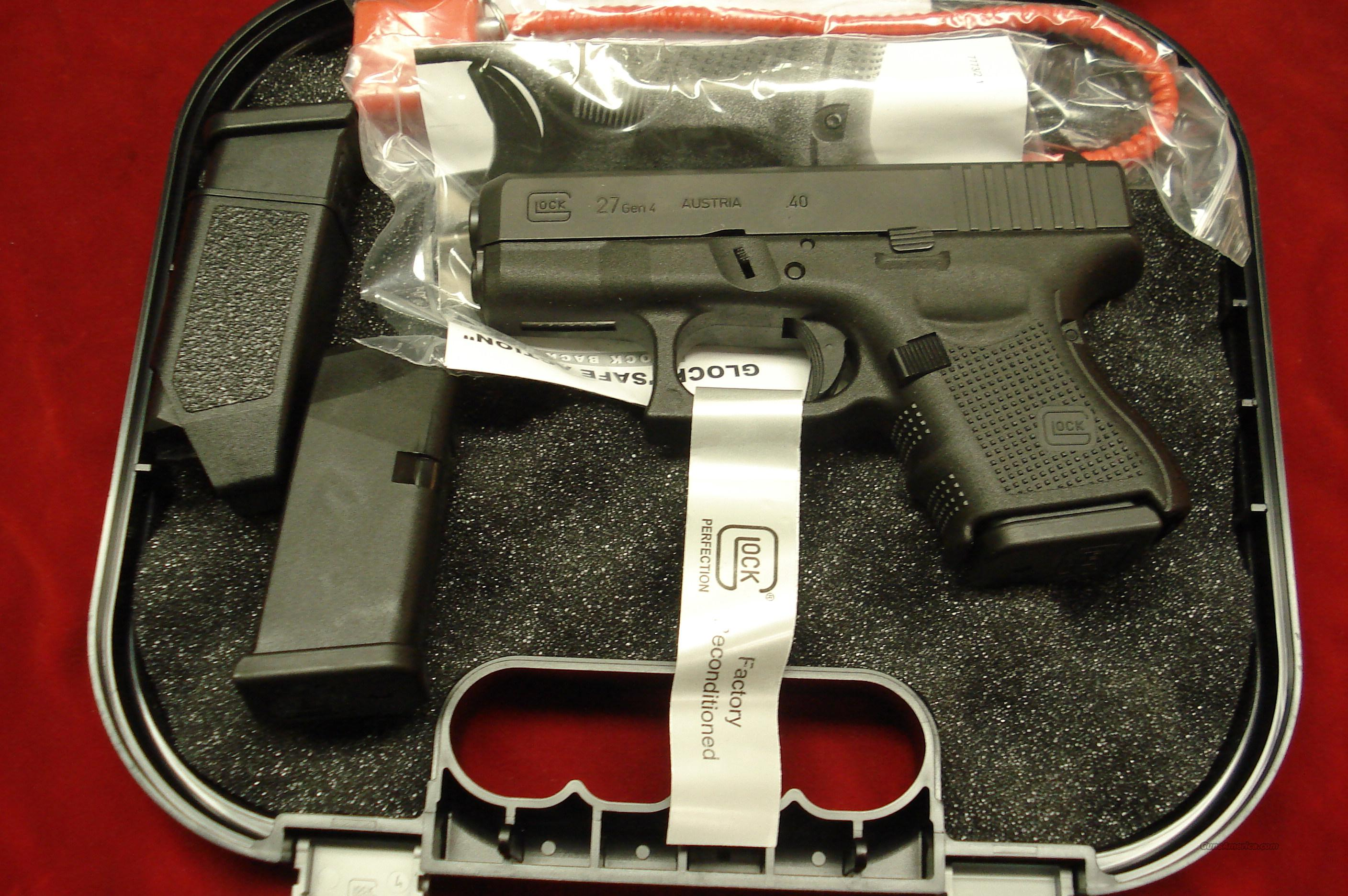 GLOCK MODEL 27 GENERATION 4 .40 CAL. FACTORY RECONDITIONED WITH 3 MAGAZINES NEW   Guns > Pistols > Glock Pistols > 26/27