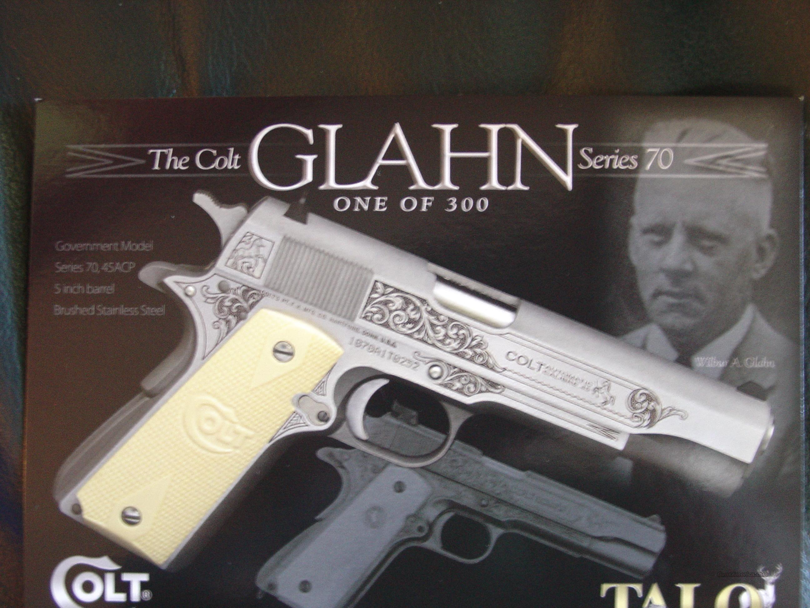 Colt 1911 government series 70,one of 300,Talo edition,engraved,satin & brushed stainless,45acp,Wilbur Glahn colt factory engraver-commemorative,new in box with all papers-super nice !!  Guns > Pistols > Colt Commemorative Pistols