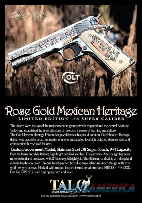 COLT 24K ROSE GOLD MEXICAN HERITAGE 1911 .38 SUPER TALO LIMITED EDITION   Guns > Pistols > Colt Commemorative Pistols