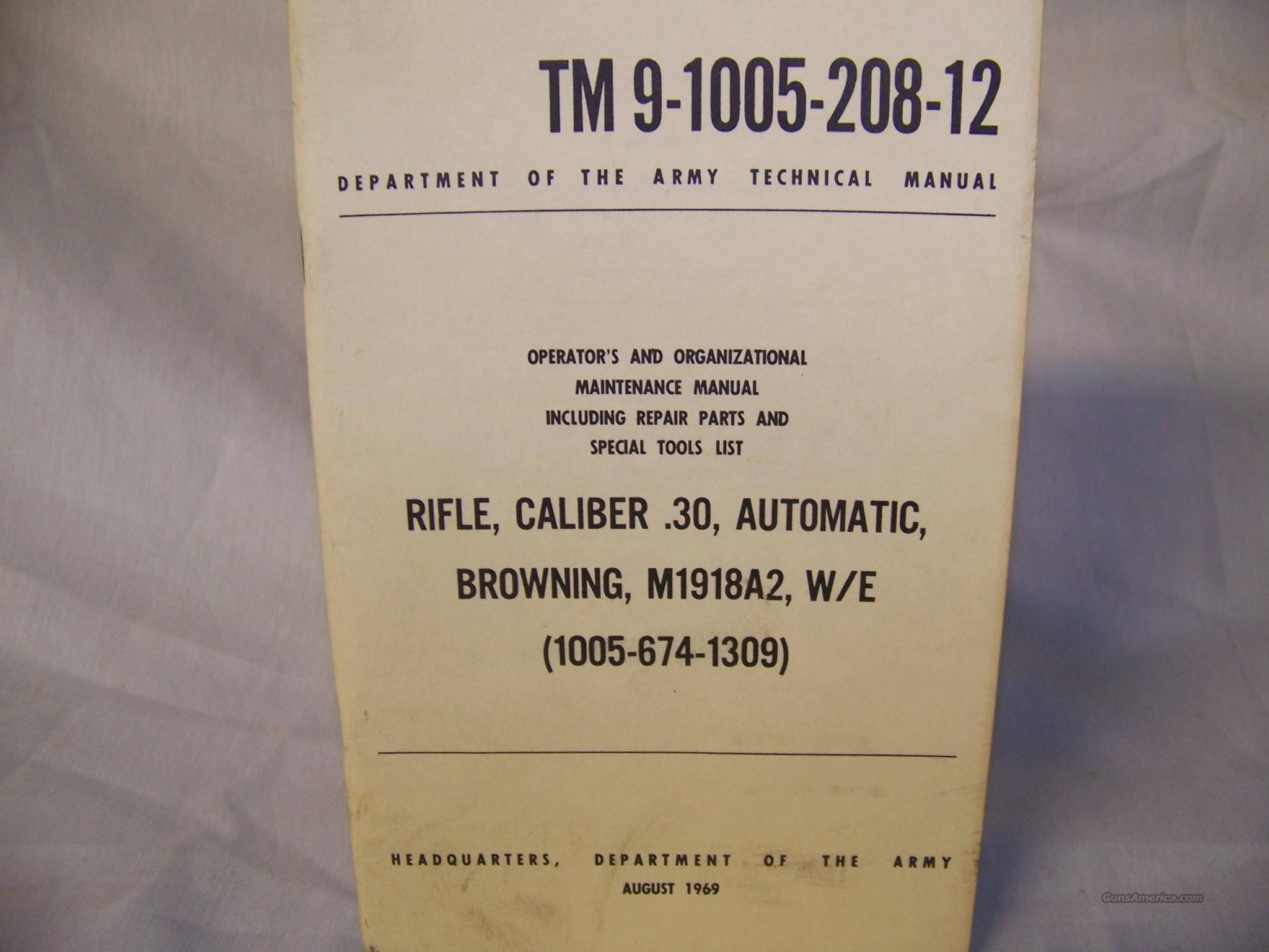 Browning 1918A2  Army Manual  Guns > Rifles > Class 3 Rifles > Class 3 Dealer/Law Enf. Only