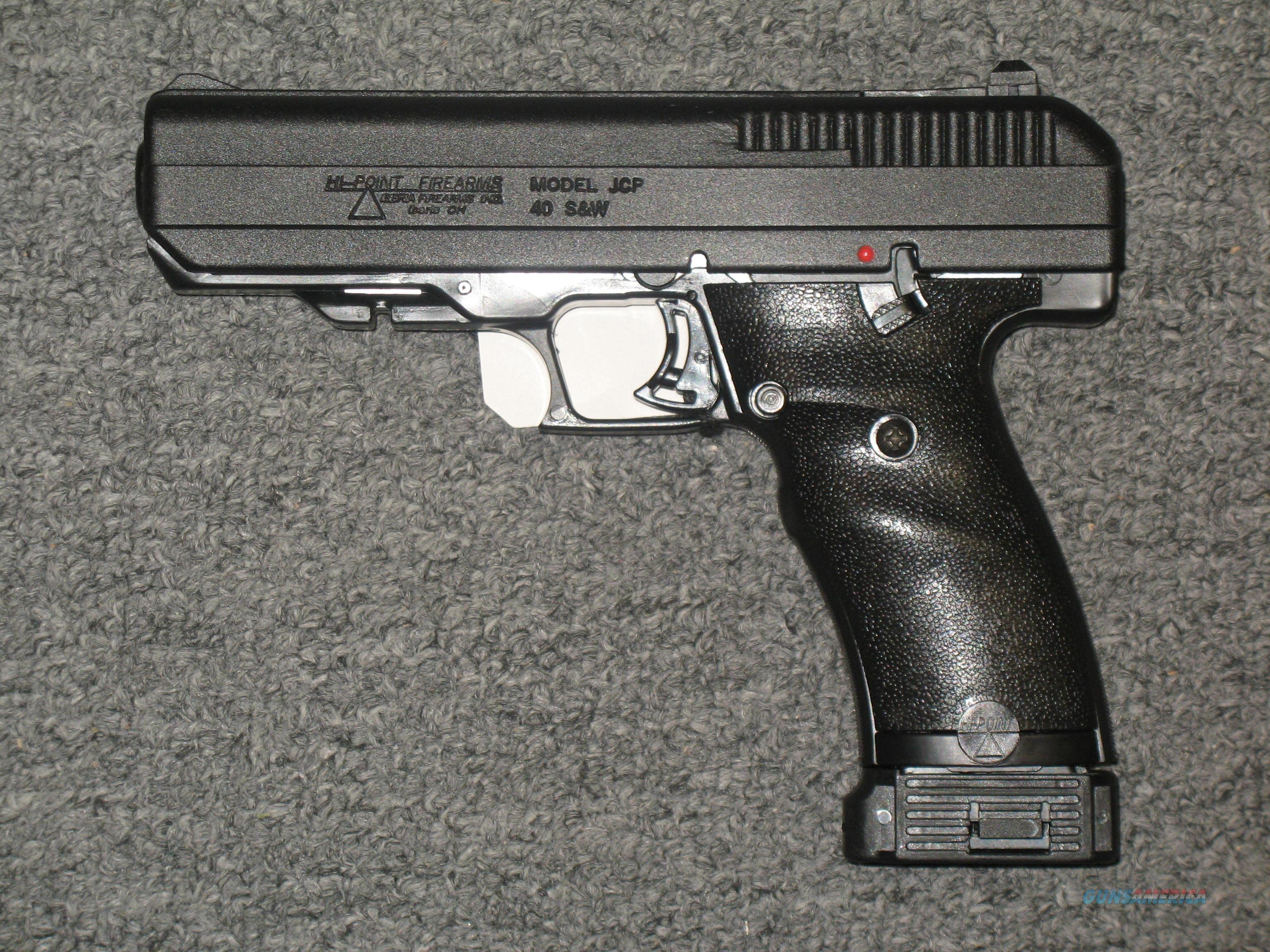 Hi Point Firearms JCP .40s&w  Guns > Pistols > Hi Point Pistols