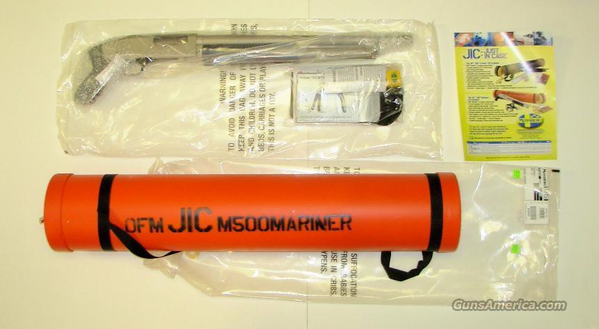 JIC 500 MARINER  **  NEW IN THE TUBE  **  $559.00  Guns > Shotguns > Mossberg Shotguns > Pump > Tactical