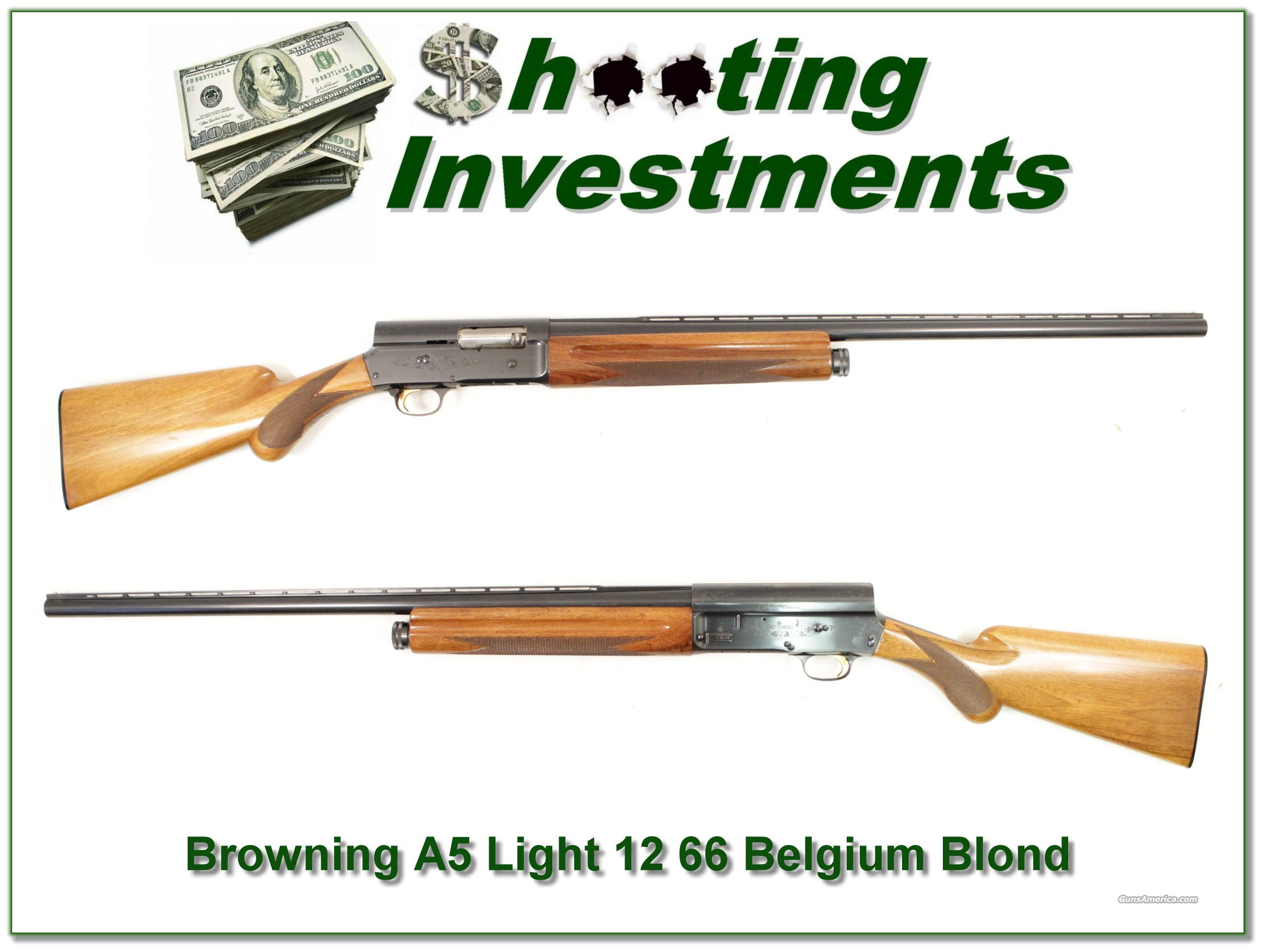 Browning A5 Light 12 66 Belgium Blond!  Guns > Shotguns > Browning Shotguns > Autoloaders > Hunting