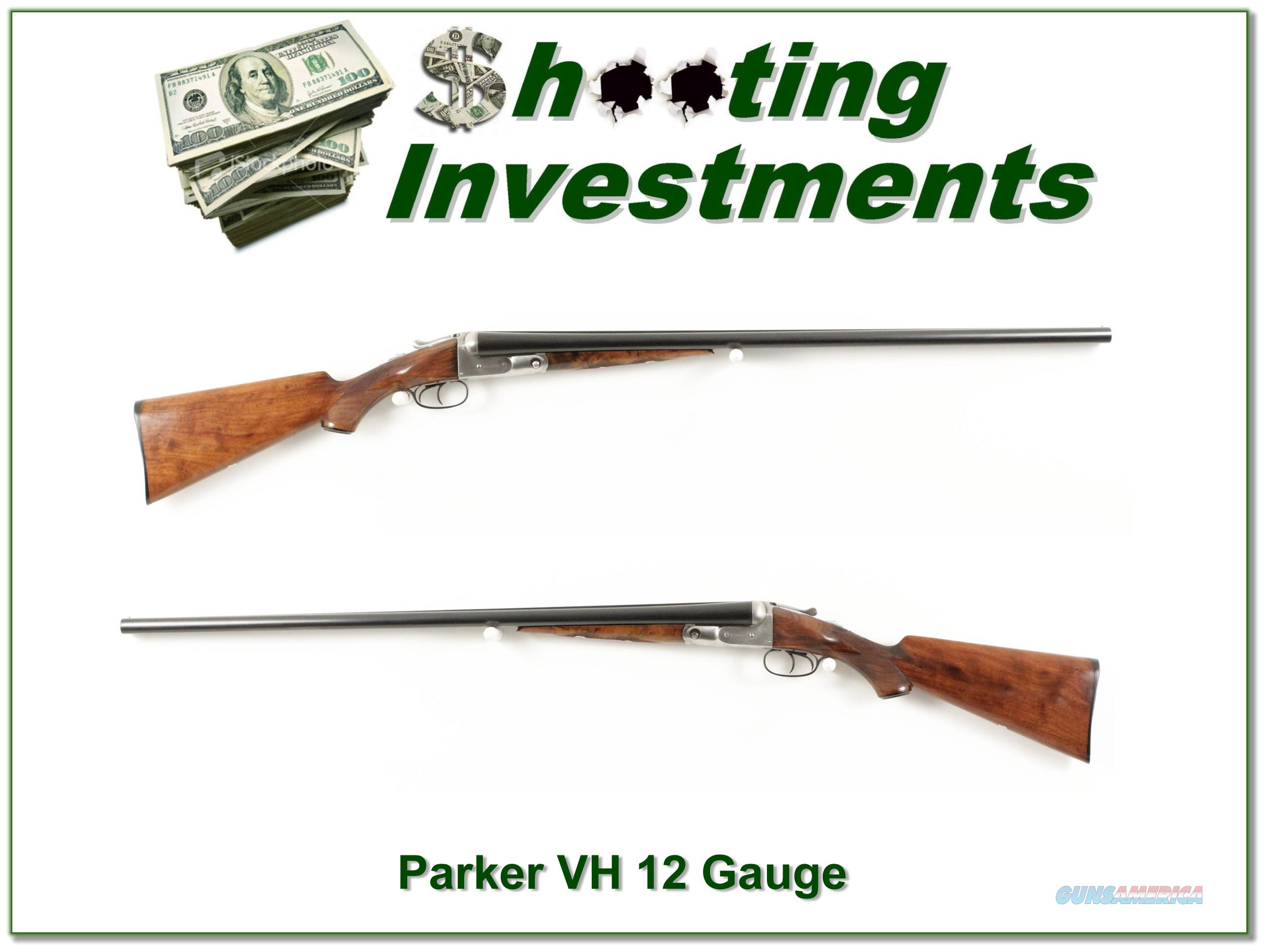 Parker Brothers VH 12 Gauge 30 in F and F  Guns > Shotguns > Parker Shotguns