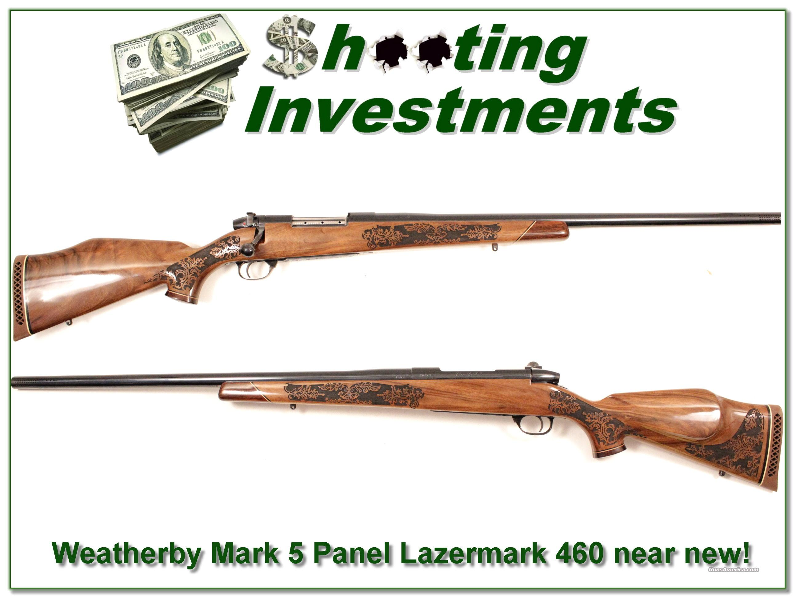 Weatherby Mark V 460 5 Panel Lazermark near new!  Guns > Rifles > Weatherby Rifles > Sporting