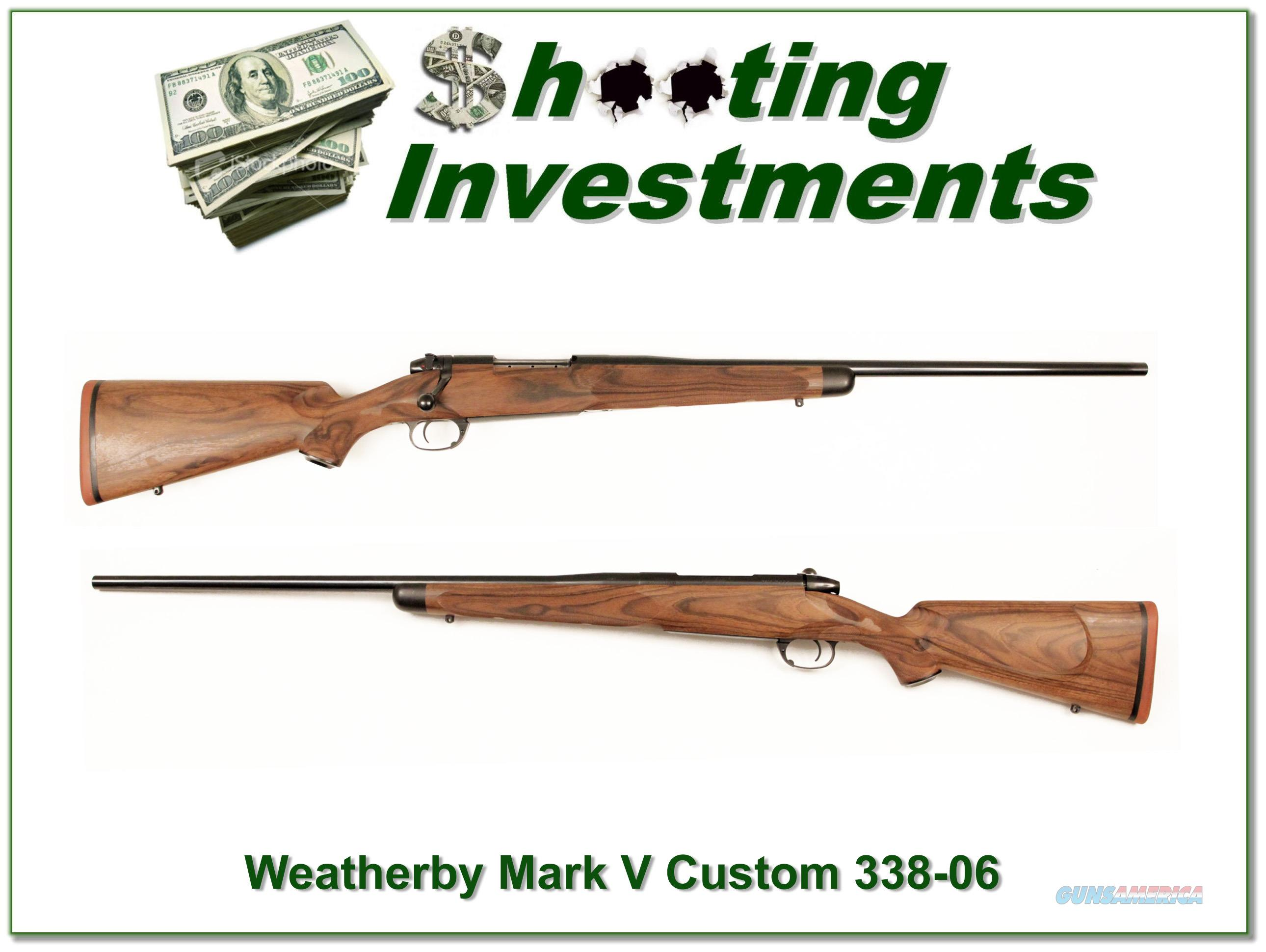 Weatherby Mark V Custom 338-06 Beautiful Stock!  Guns > Rifles > Weatherby Rifles > Sporting