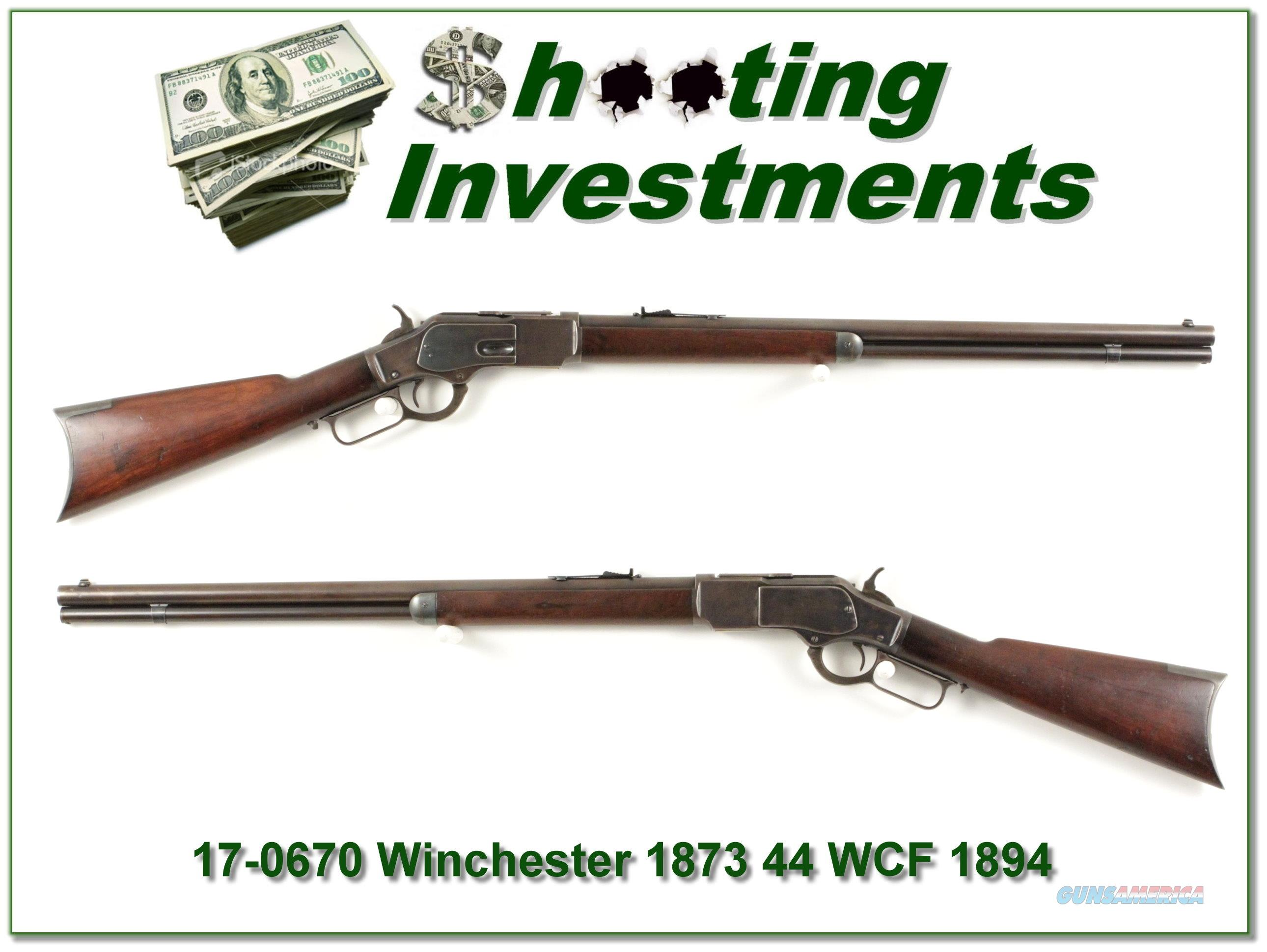 Wnchester 1873 44 WCF made in 1894 Round Barrel  Guns > Rifles > Winchester Rifles - Pre-1899 Lever
