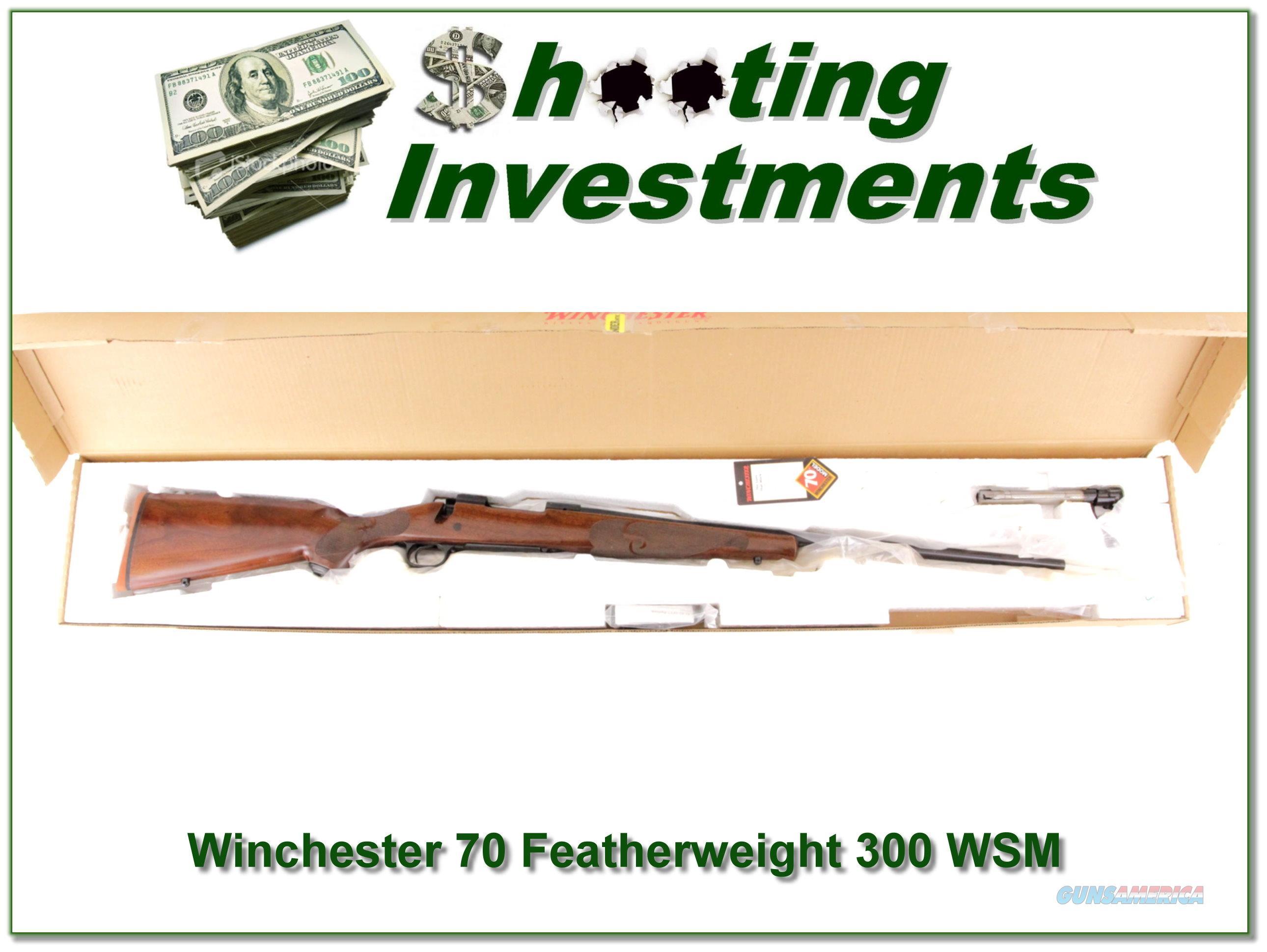 Winchester Model 70 Featherweight 300 WSM ANIB  Guns > Rifles > Winchester Rifles - Modern Bolt/Auto/Single > Model 70 > Post-64