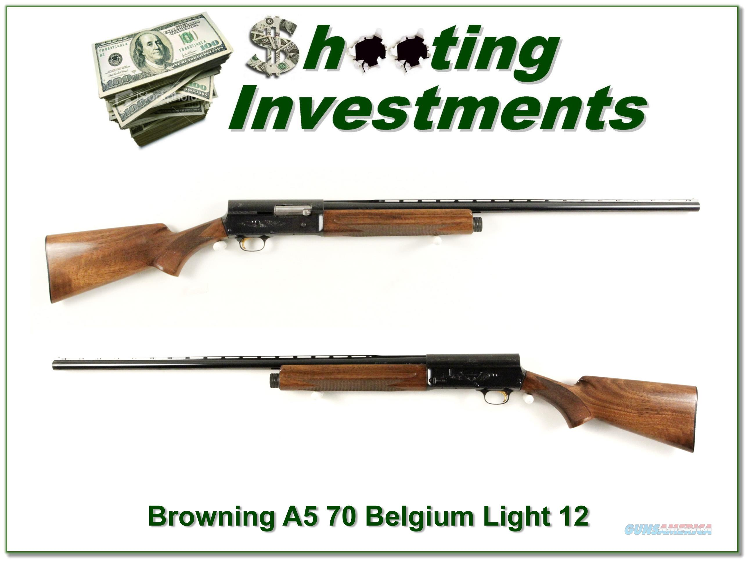 Browning A5 Light 12 72 Belgium Exc Cond!  Guns > Shotguns > Browning Shotguns > Autoloaders > Hunting