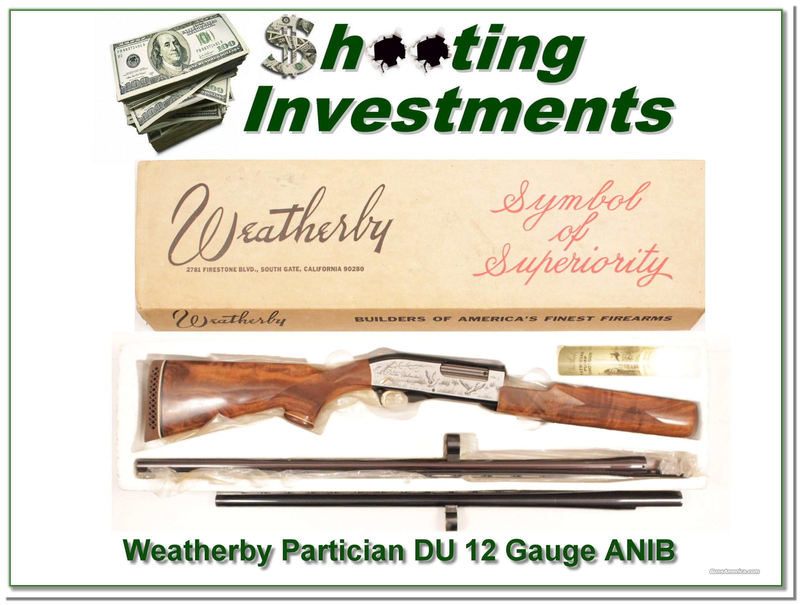 Weatherby Partician 1979 Ducks unlimited in box  Guns > Shotguns > Weatherby Shotguns > Hunting > Autoloader
