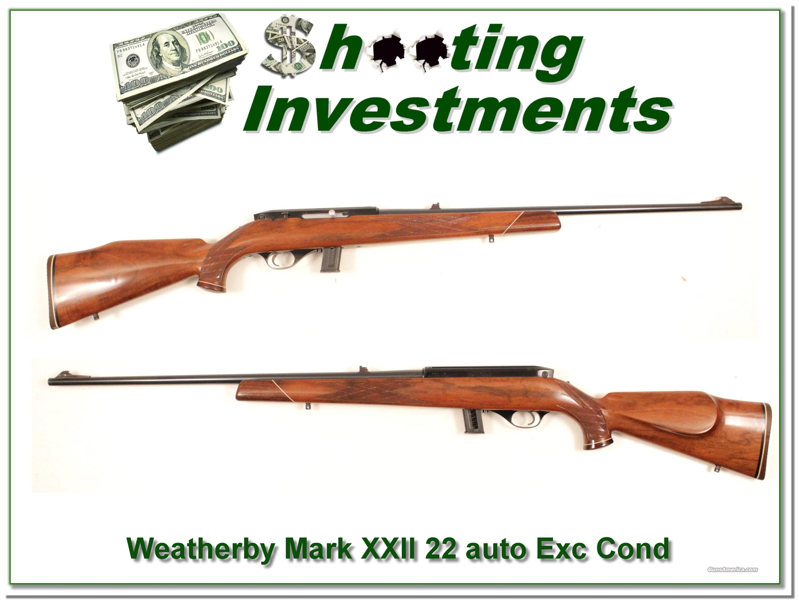 Weatherby Mark XXII 22 Auto Excellent Condition  Guns > Rifles > Weatherby Rifles > Sporting
