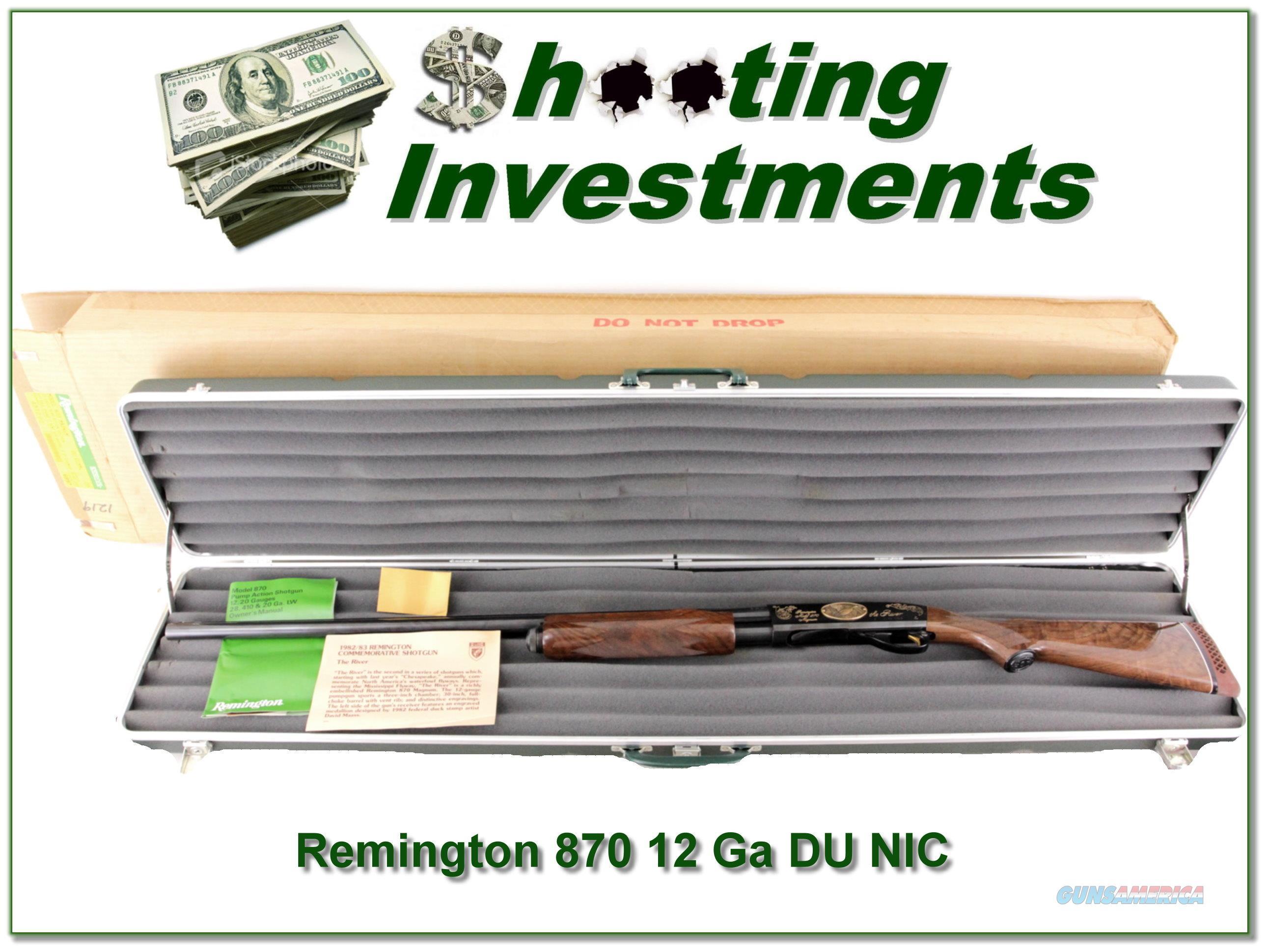 "Remington Ducks Unlimited 870 Mississippi Edition ""The River"" NIB  Guns > Shotguns > Remington Shotguns  > Pump > Hunting"