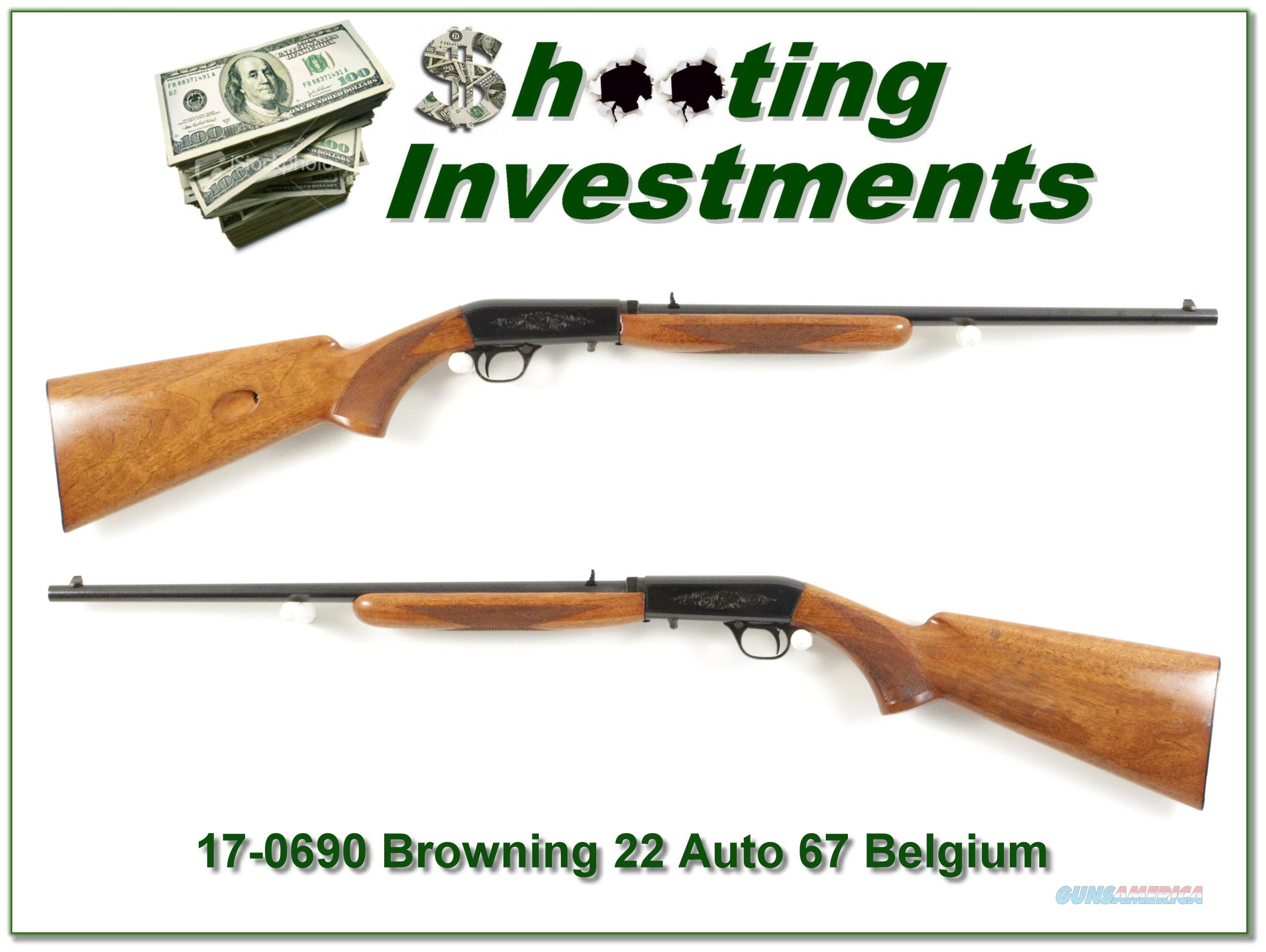 Browning 22 Auto 67 Belgium   Guns > Rifles > Browning Rifles > Semi Auto > Hunting