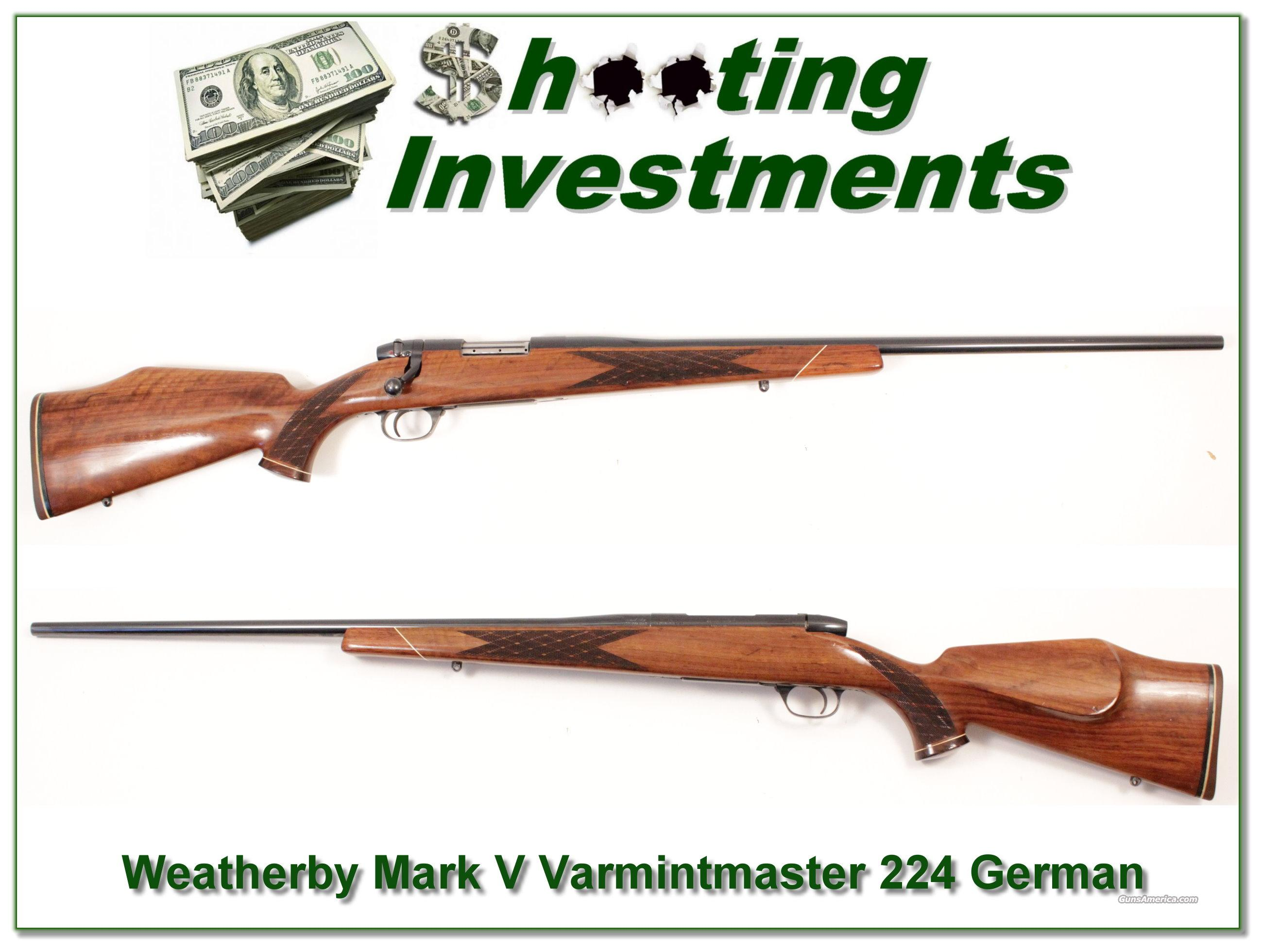 Weatherby Mark V Varmitmaster German 224!  Guns > Rifles > Weatherby Rifles > Sporting