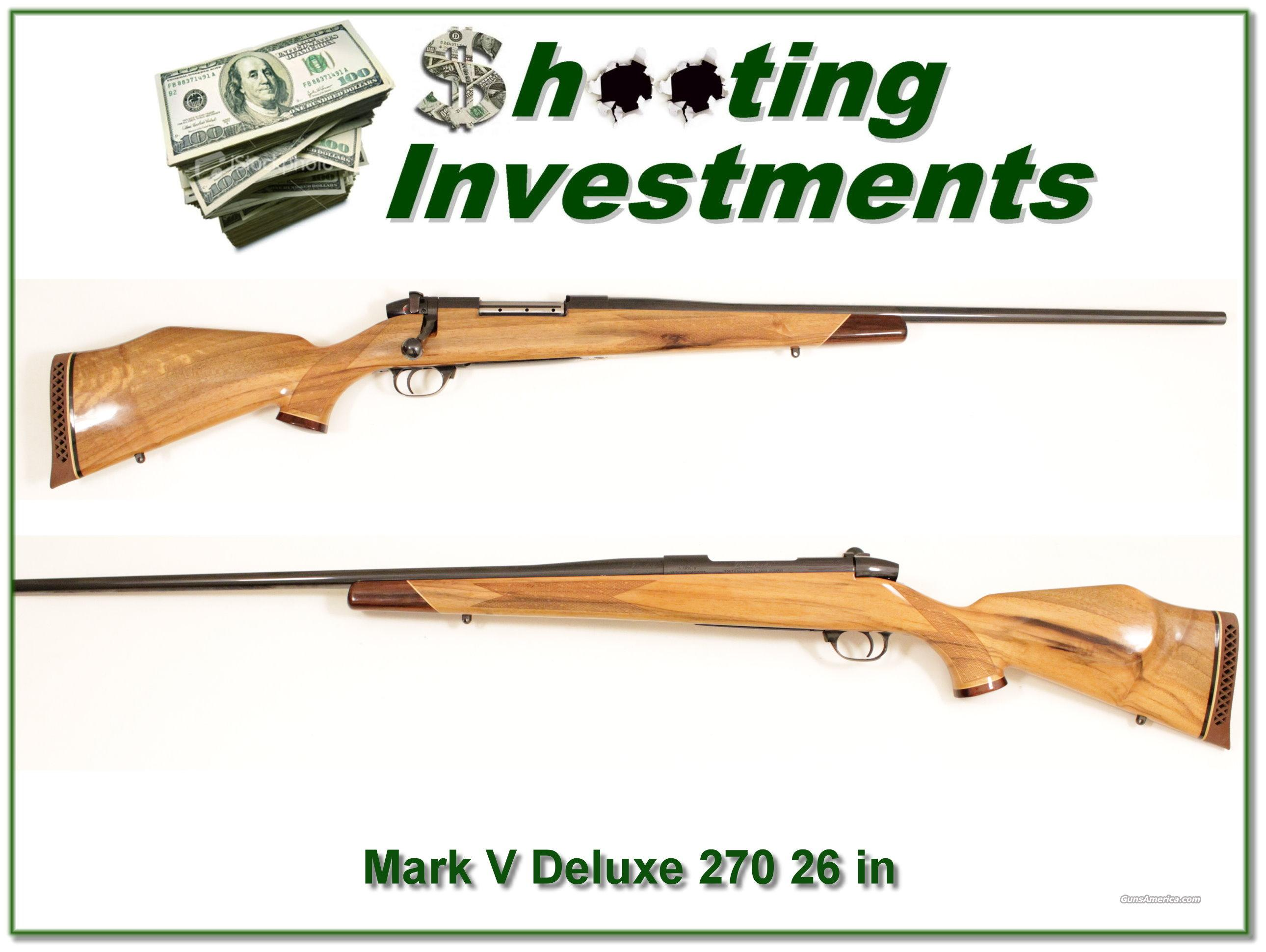 "Weatherby Mark V Deluxe 270 Wthy Mag 26"" Blond like new!  Guns > Rifles > Weatherby Rifles > Sporting"
