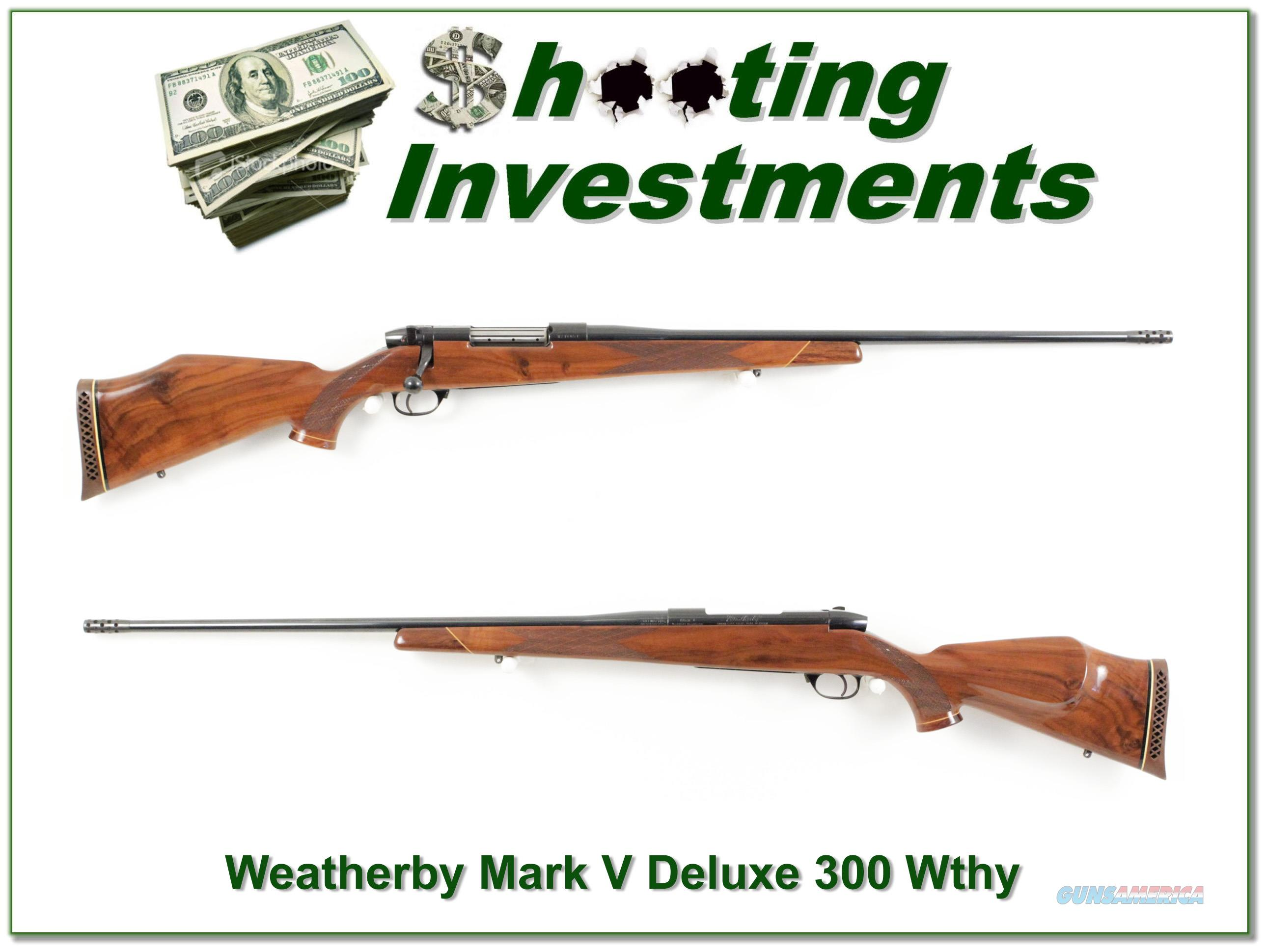 Weatherby Mark V Deluxe 300 Wthy Magnum!  Guns > Rifles > Weatherby Rifles > Sporting