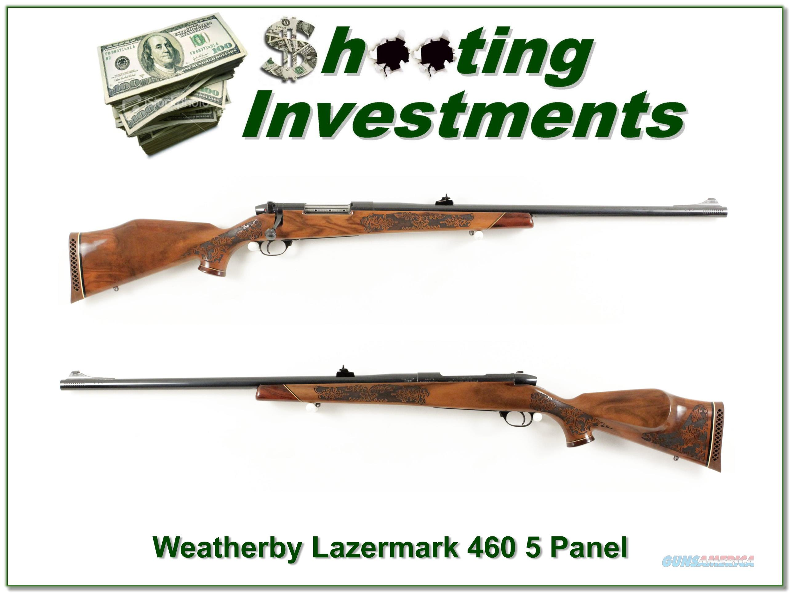 Weatherby Mark V 5-Panel Lazermark 460!!!  Guns > Rifles > Weatherby Rifles > Sporting