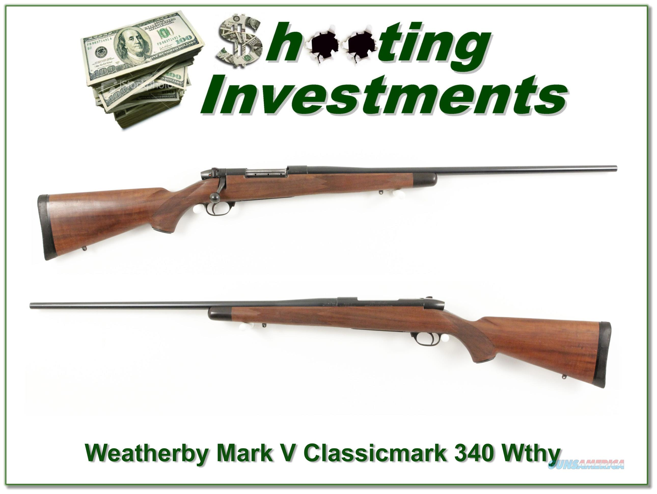 Weatherby Mark V Classicmark 340 Mag Magnum  Guns > Rifles > Weatherby Rifles > Sporting