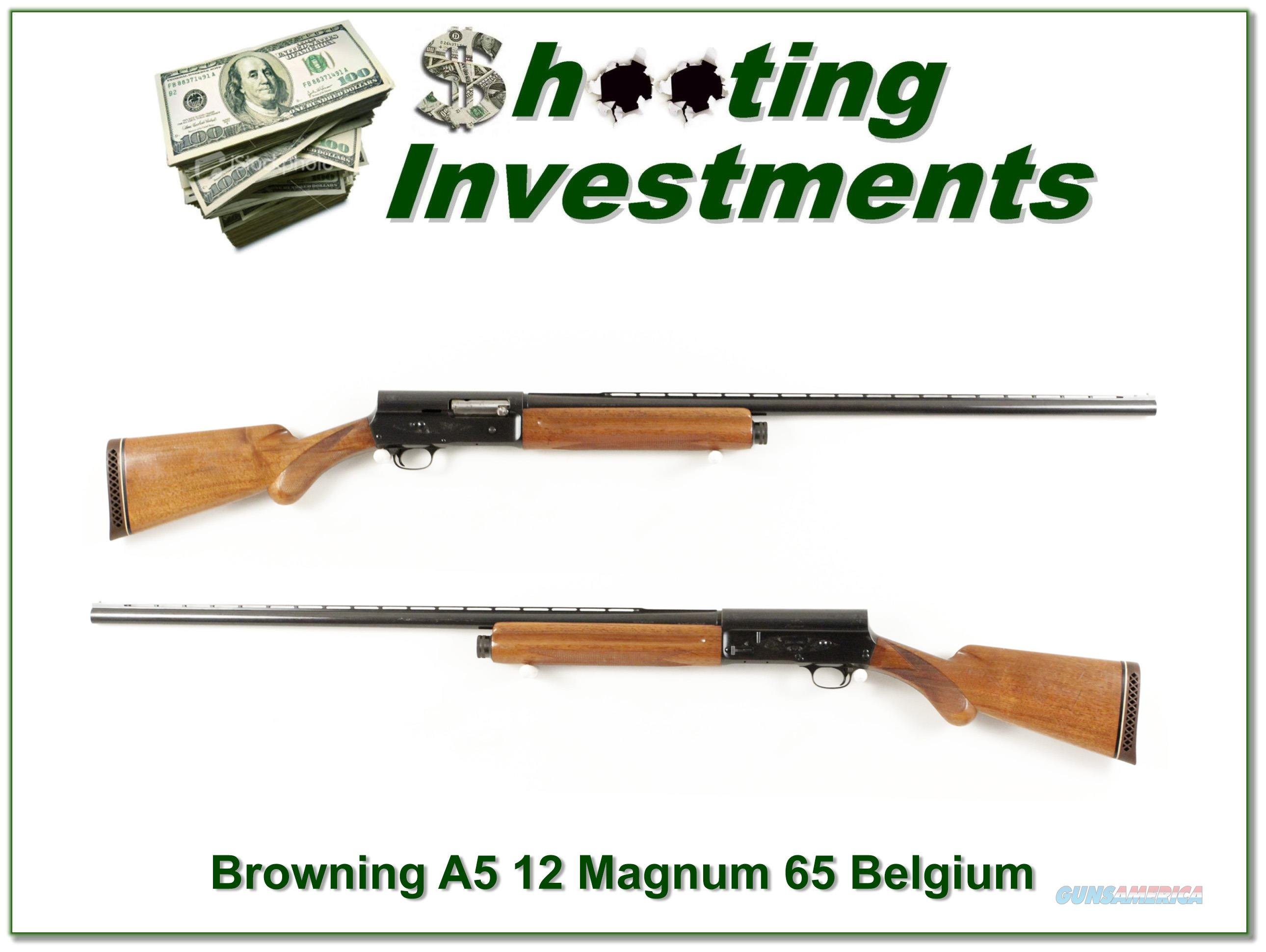 Browning A5 Magnum 12 65 Belgium Blond!  Guns > Shotguns > Browning Shotguns > Autoloaders > Hunting