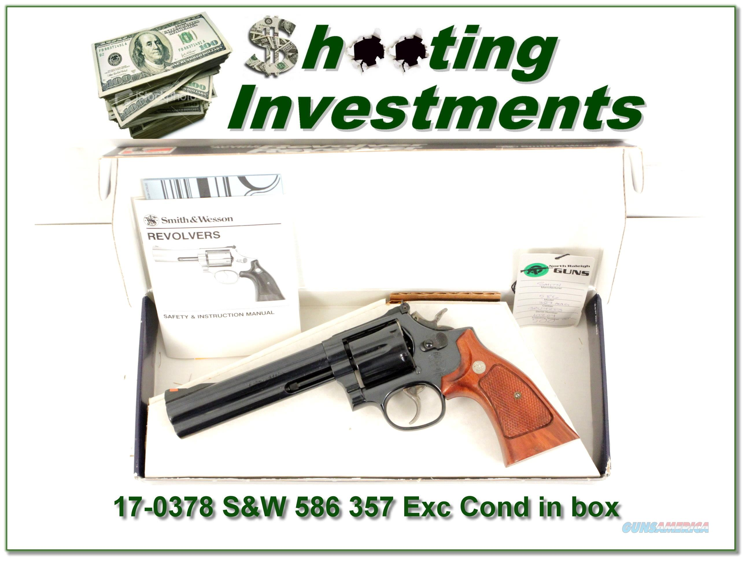 Smith & Wesson 586 6in 357 Exc Cond in box!  Guns > Pistols > Smith & Wesson Revolvers > Full Frame Revolver