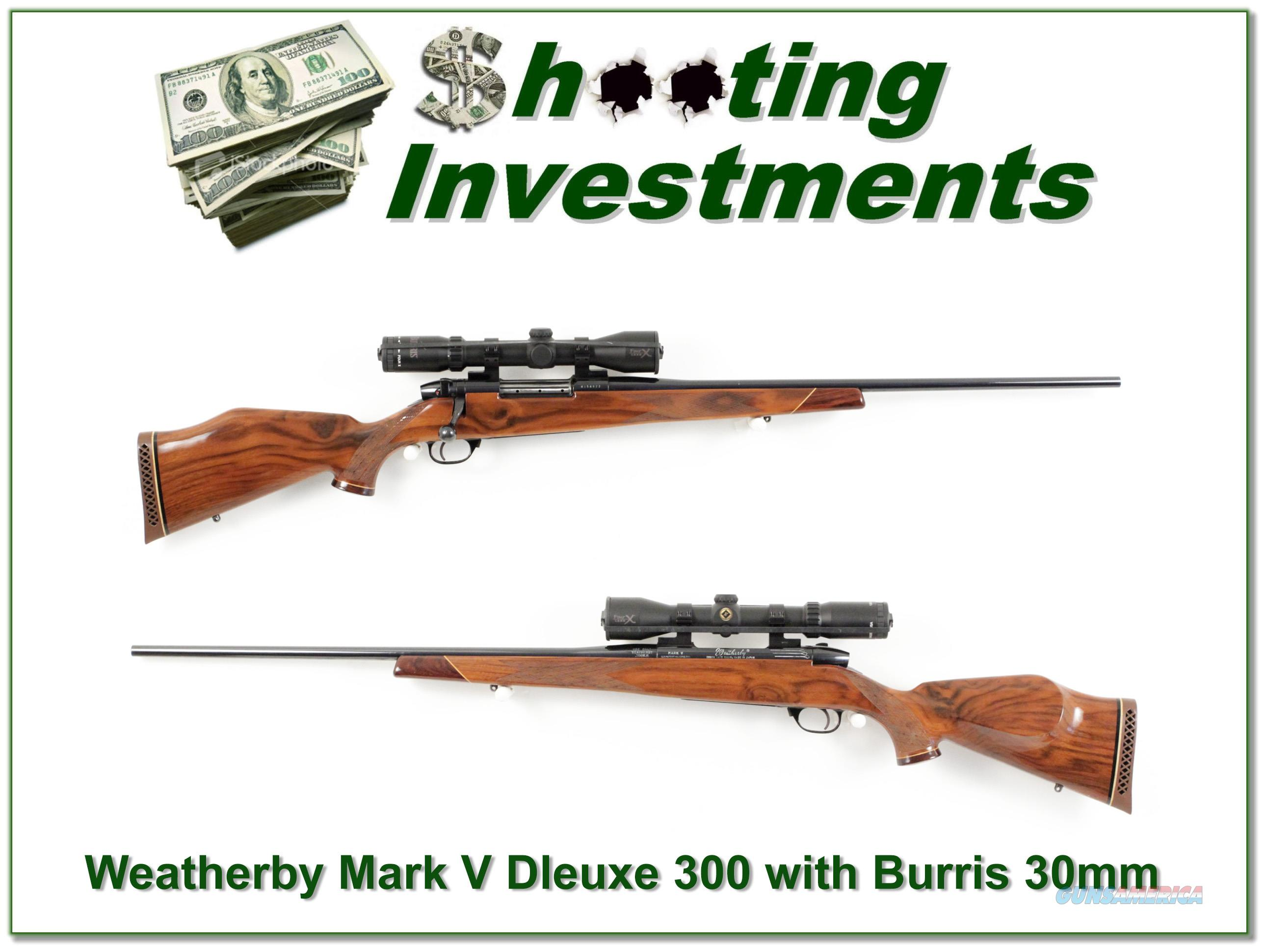 Weatherby Mark V Deluxe 300 with 30mm Burris   Guns > Rifles > Weatherby Rifles > Sporting