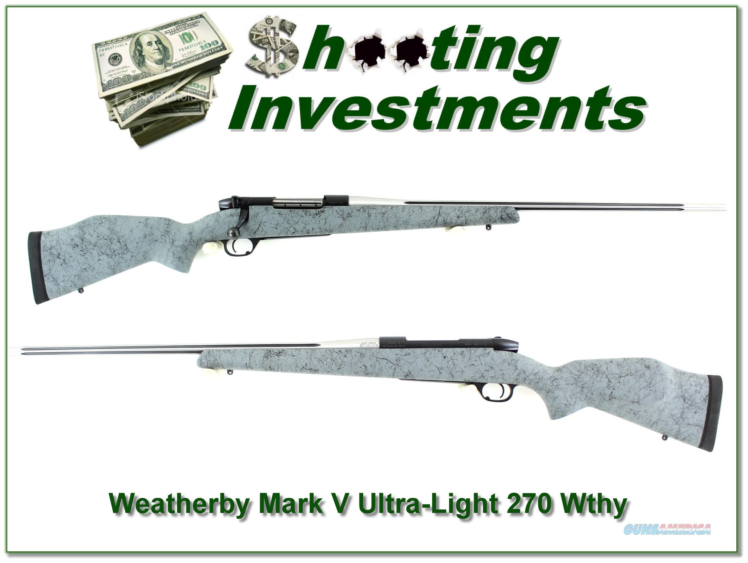 Weatherby Mark V Ultralight 270 Wthy  Guns > Rifles > Weatherby Rifles > Sporting